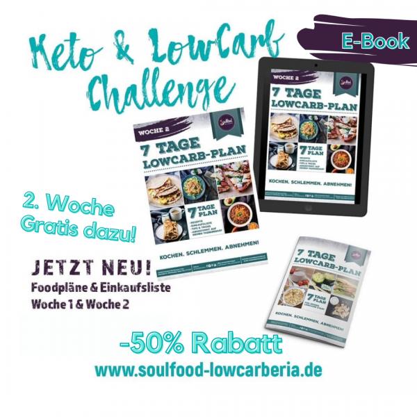 50% Rabatt!!! 7 Tage Low-Carb-Plan Woche 1+2 (e-Book)